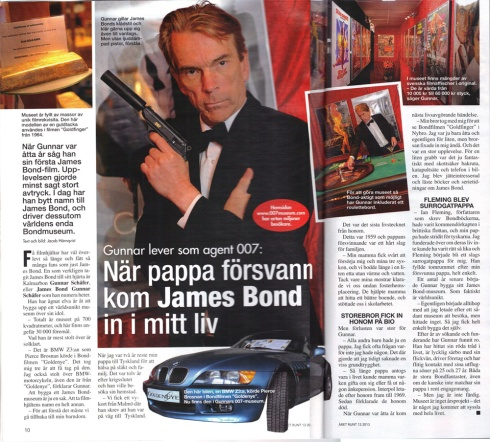 """When father disappeared came James Bond into my life"" from the James Bond 007 Museum Nybro Sweden"